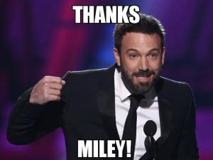 Ben Thanks Miley Cyrus